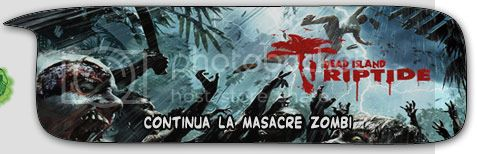 Bocadillo: Anlisis Dead Island Riptide